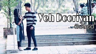 Gambar cover Yeh Dooriyan - Unplugged Cover | Aanchal Sethi | Love Aaj Kal || Sk kasid