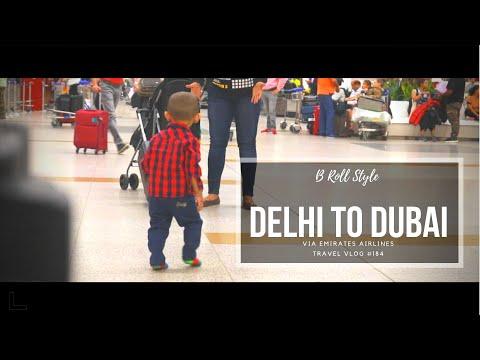 B Roll Style Delhi to Dubai Via Emirates Airlines Travel Vlog #184