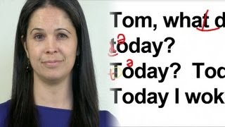 English Pronunciation Study:  What did you do Today?