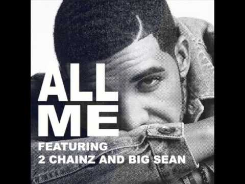 Drake - All of me feat. 2 Chainz and Big Sean