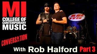 rob halford conversation series part 3