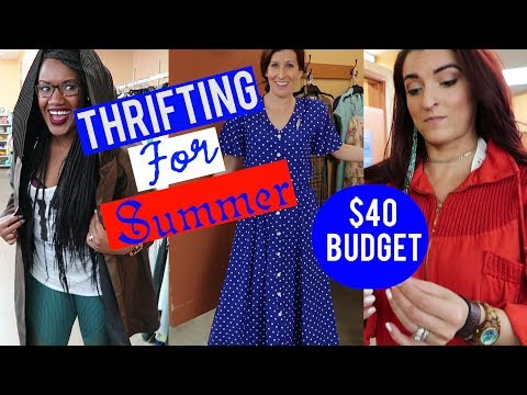Summer Styling with Sarah $40 Budget PART 1|Come Thrifting With Us|#ThriftersAnonymous
