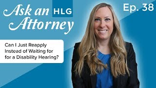 Can I Just Reapply Instead of Waiting for a Disability Hearing? thumbnail image