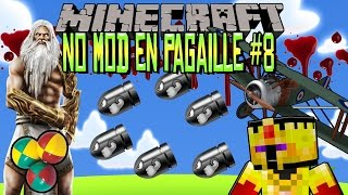 [FR]-NO MODS EN PAGAILLE ! #8-[MINECRAFT]