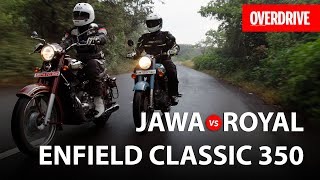 Jawa vs Royal Enfield Classic 350 | Comparison Test | OVERDRIVE