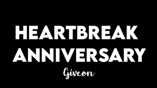 Download (1 HOUR) Giveon -Heartbreak Anniversary