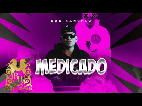 Dan Sanchez – Medicado