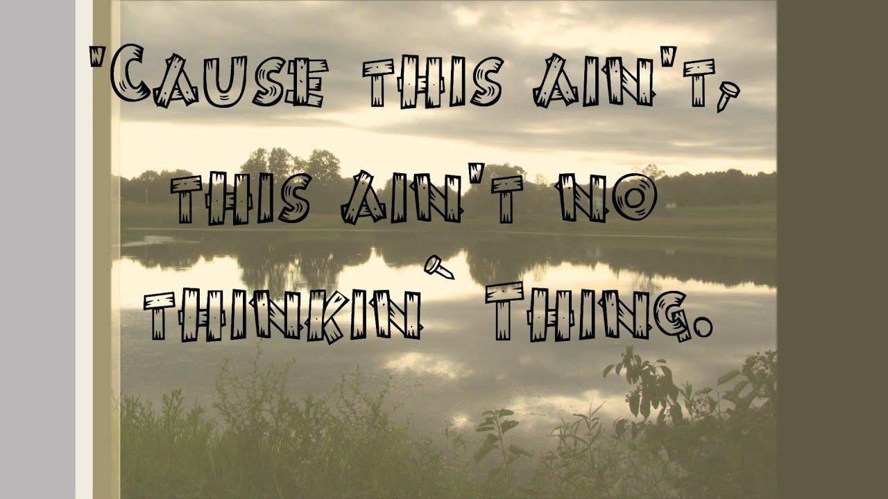 trace-adkins-this-aint-no-thinkin-thing-lyrics-artisticbando39