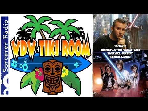 WDW Tiki Room: December 19, 2014 – Star Wars and Disney artist Brian Rood
