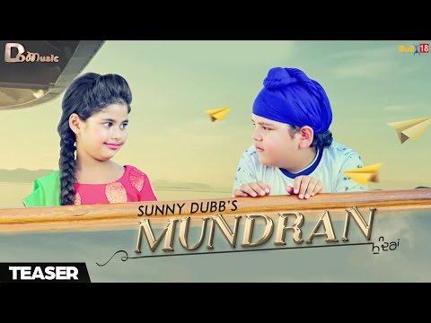 Mundran - Sunny Dubb | Teaser | D6 Music | Upcoming Punjabi Songs 2017
