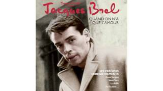 Watch Jacques Brel Il Peut Pleuvoir video