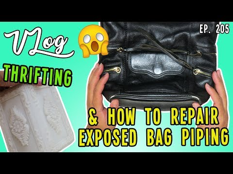 THRIFTING & HOW TO REPAIR EXPOSED BAG PIPING | VLOG EP. 205