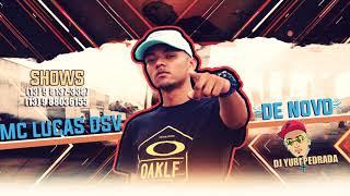 MC - Lucas DSV - De Novo (Prod.DJ Yuri Pedrada)