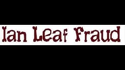 Ian Leaf Fraud