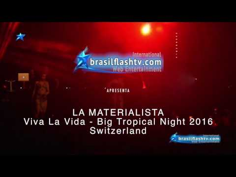 Brasil Flash TV International - Viva La Vida - Big Tropical Night La Materialista - Momentos do Show