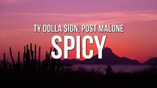 Download Mp3 Ty Dolla ign Spicy ft Post Malone