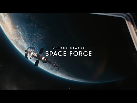 The United States Space Force Releases First Ad Encouraging People To Apply For Jobs