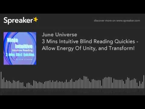 3 Mins Intuitive Blind Reading Quickies - Allow Energy Of Unity, and Transform!