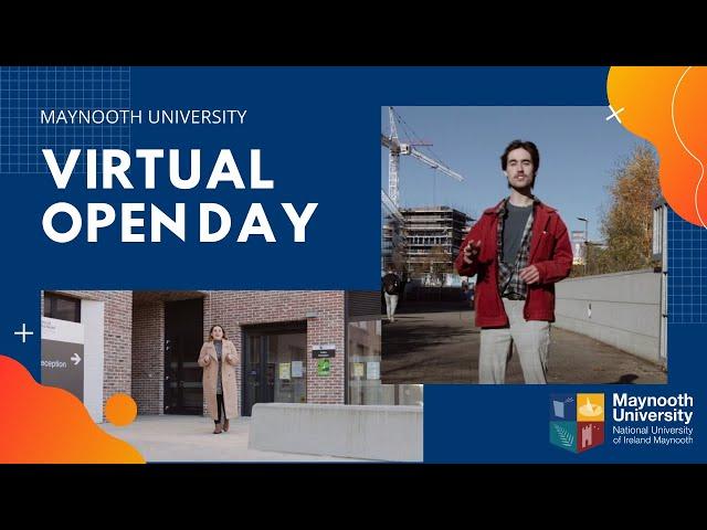 Maynooth University Virtual Open Day #MUPutsYouFirst