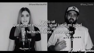 Karen Méndez ft. Fase - Me Soltaste (Jesse & Joy Cover) (Letra)