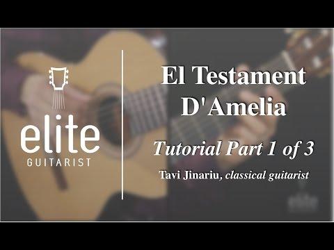 Learn to play El Testament D'Amelia - EliteGuitarist.com Classical Guitar Tutorial PART 1/4