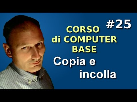 Maggiolina - Corso di Computer Base - 25 Copia e incolla