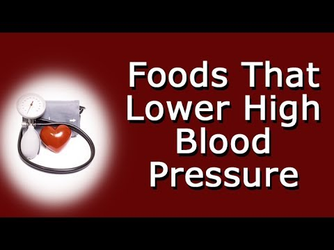 Foods That Lower High Blood Pressure (Hypertension)