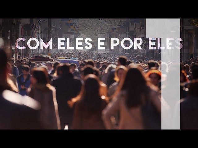 COM ELES E POR ELES  - 1 de 5 - A igreja e a cidade