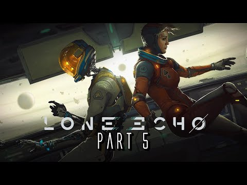 Lone Echo - Part 5