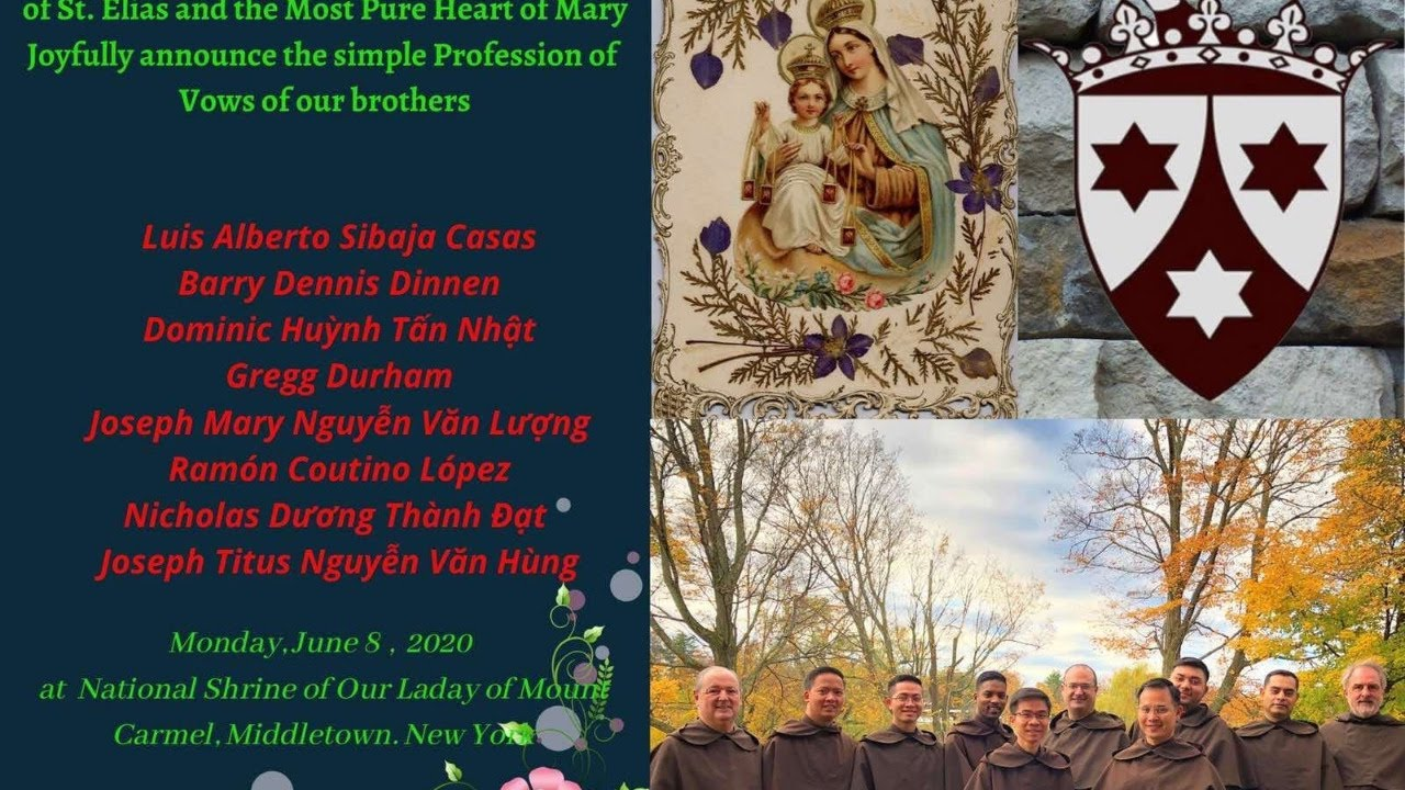 The Simple Profession of Vows of Carmelite Novices: Class 2019 - 2020 at 11:00 AM -
