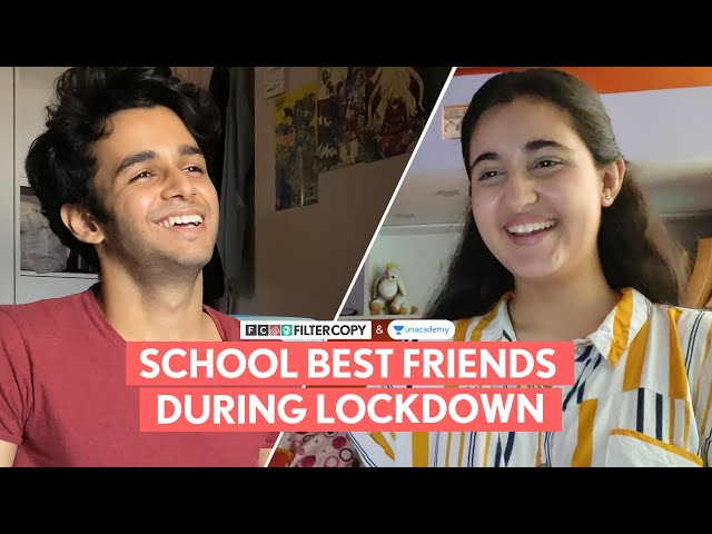 FilterCopy | School Best Friends During Lockdown | Ft. Revathi Pillai and Ritvik Sahore