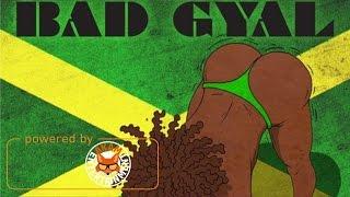 Intence - Bad Gyal (Raw) April 2017