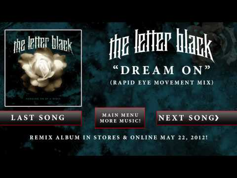 "The Letter Black - ""Dream On"" (Rapid Eye Movement Mix)"