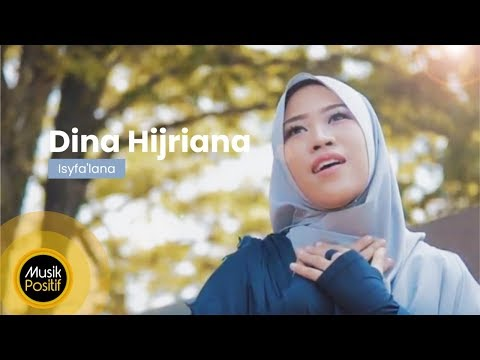 Dina Hijriana - Isyfa'lana (Music Video)