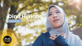 Gambar cover Dina Hijriana - Isyfa'lana (Music Video)