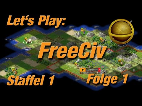 Let's Play: FreeCiv Staffel 1 Folge 1 - Grundlagen I [Deutsch HD]