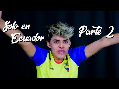 SOLO EN ECUADOR 2 | KikeJav