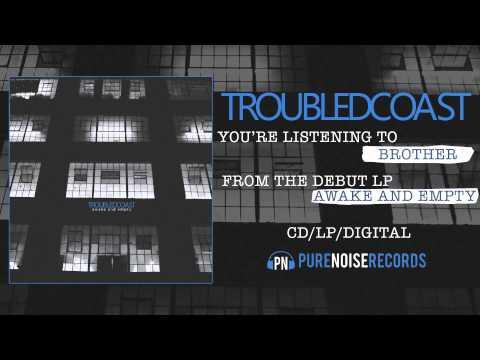 Клип Troubled Coast - Brother