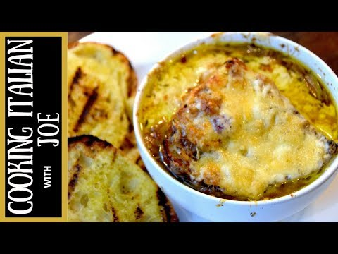 How to Make Onion Soup Tuscan Style Cooking Italian with Joe