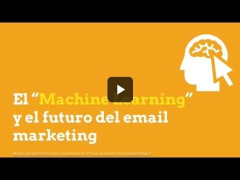 "El ""Machine Learning"" y el futuro del email marketing"