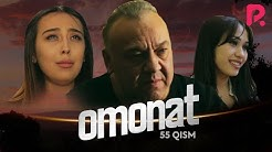 Omonat (o'zbek serial) | Омонат (узбек сериал) 55-qism