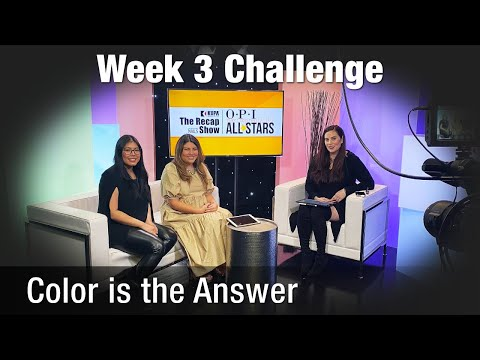 The Kupa Recap Show Of OPI NTNA All Stars Challenge 3: Color Is The Answer