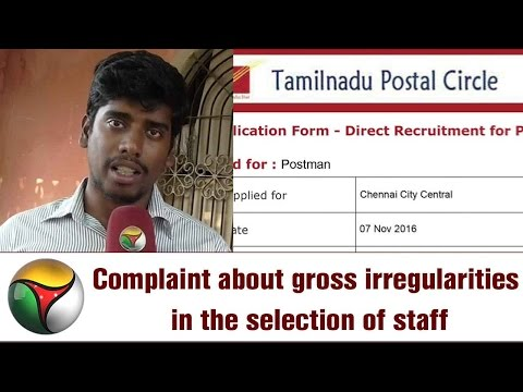 Complaint about gross irregularities in the selection of staff for the TN Postal circle