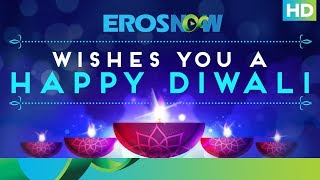 Eros Now Wishes - Happy Diwali 2017