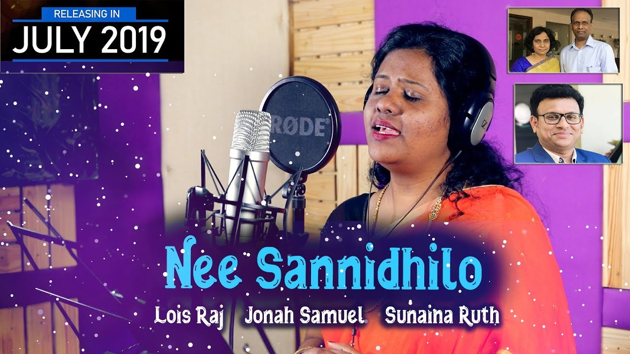 Nee Sannidhilo | Lois raj | Jonah samuel  | Sunaina Ruth | Latest telugu christian song |