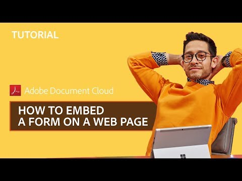 Adobe Sign – How To Embed A Form On A Web Page | Adobe Document Cloud