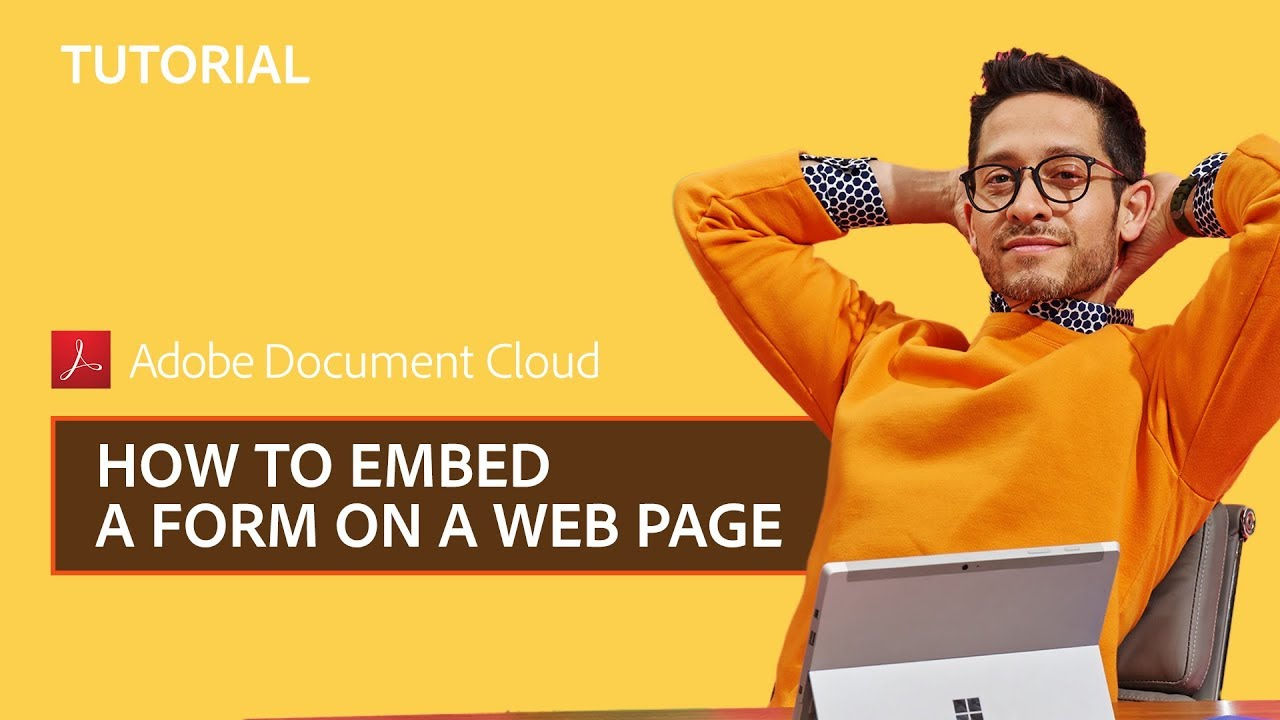 Adobe Sign – How to embed a form on a web page - YouTube