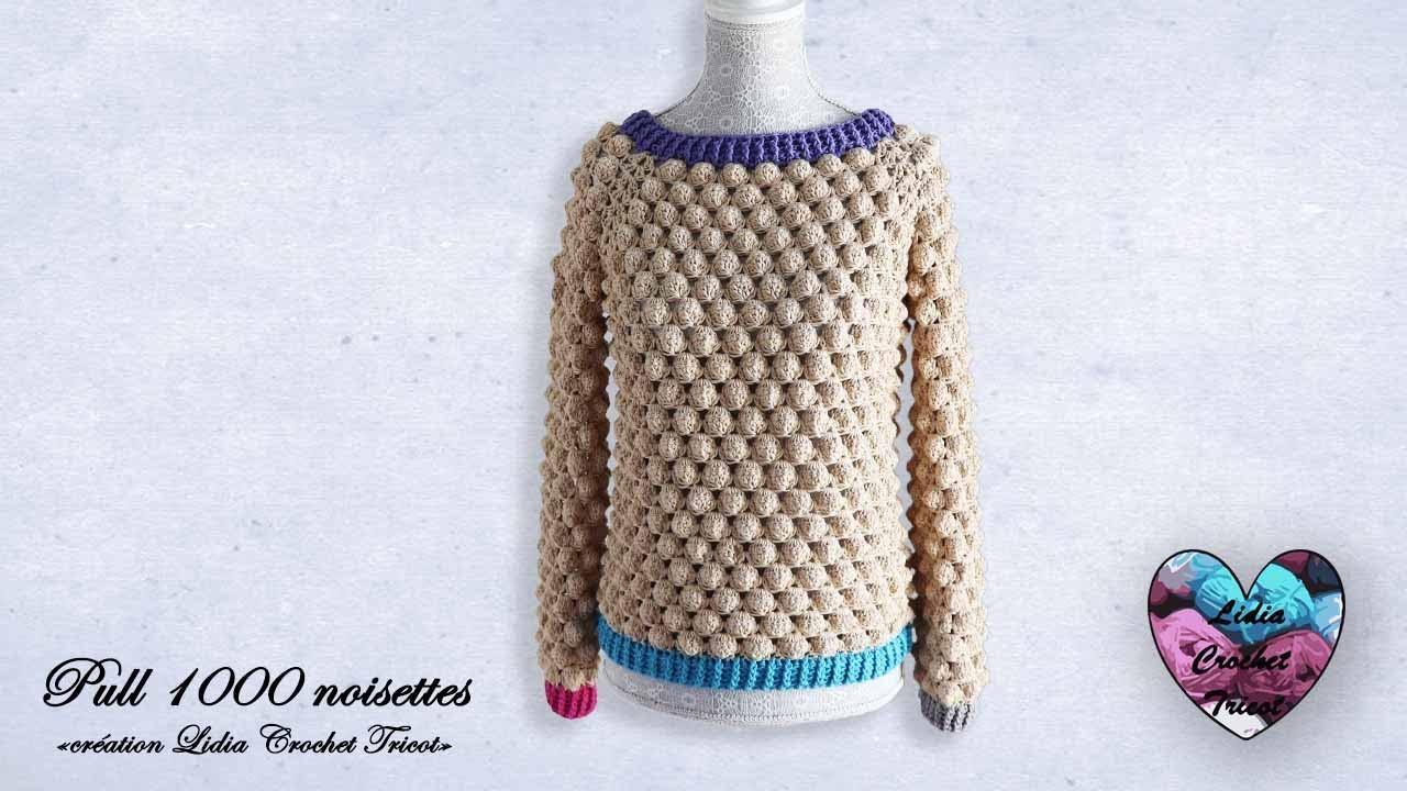 """Concours !!! Pull 1000 noisettes  crochet facile """"Lidia Crochet Tricot"""""""