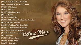 Celine Dion Greatest Hits Full Album Best Songs Of Celine Dion Hq 2019
