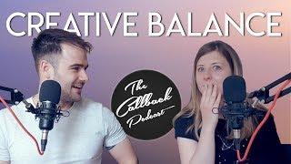 Creative Balance Feat. Georgi Taylor Wills | Callback Podcast EP4
